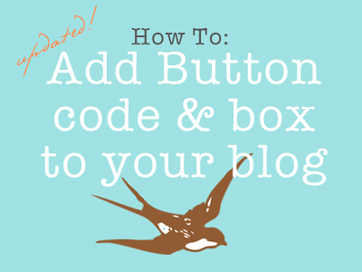 Learn to add button code and a grab box to your blog!