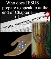 a graphic (c) Erika Grey of a photo of an open page from the Bible opened to the book of Revelation and above the book of Revelation it reads, Who does Jesus prepare to speak to at the end of chapter 1 of the Revelation and below the book of revelation is an open hand holding 7 stars and next to the hand with seven stares and just under the words The Revelation is a candlestick minora with 7 lights.