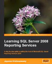 Learn SQL Server Reporting Services 2008