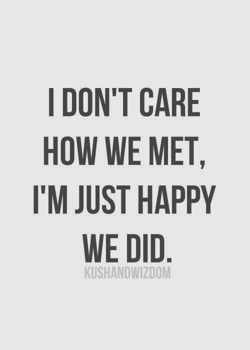 Glad I Met You Friend Quotes. QuotesGram