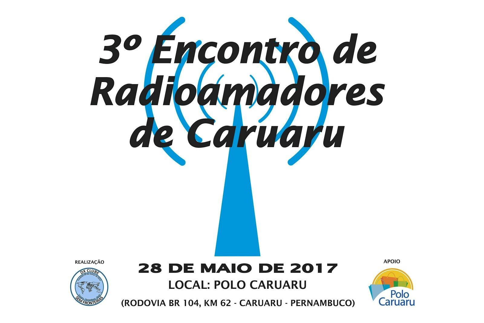 3º ENCONTRO DE RADIOAMADORES DE CARUARU-PE