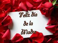¡Feliz Día de la Madre!