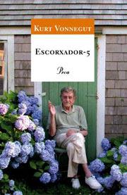 Kurt Vonnegut. Escorxador-5.
