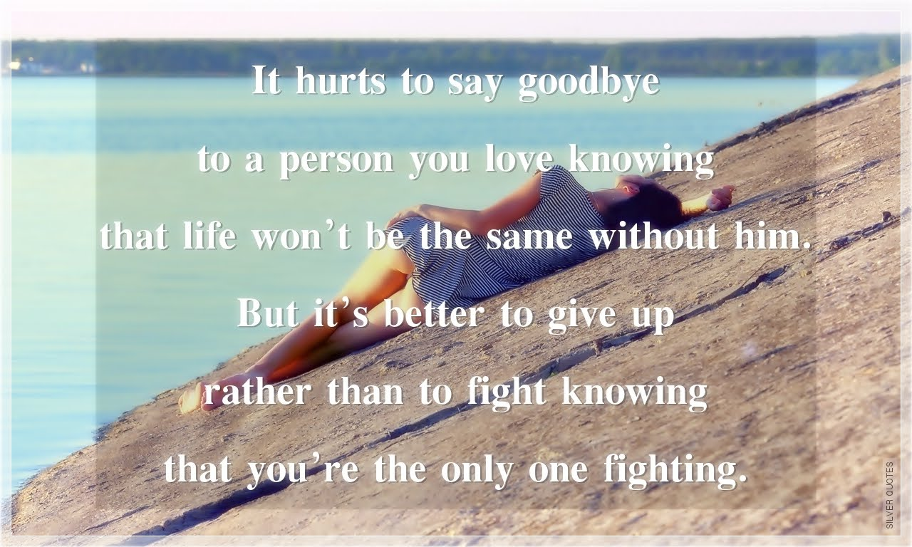 Quotes to Say Goodbye to Someone You Love