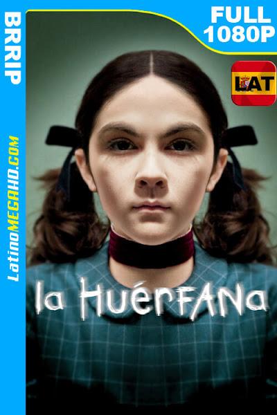La huérfana (2009) Latino HD FULL 1080P ()