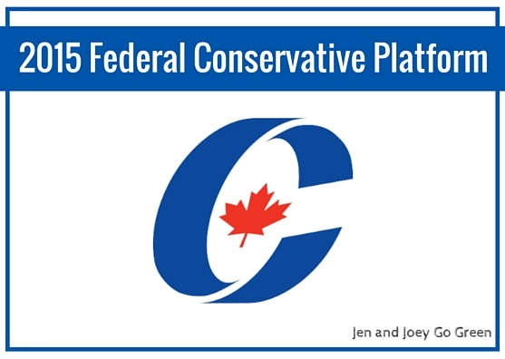 Go Green 2015 Election Conservative Party Of Canada Platform