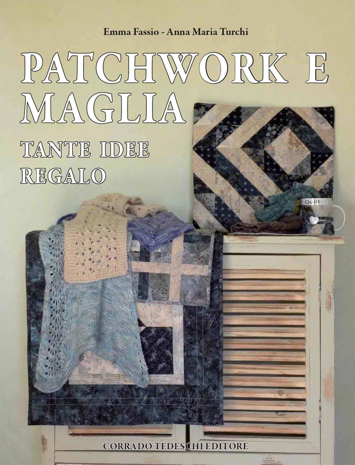 Patchwork & Maglia Tante Idee Regalo