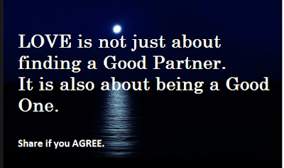 Love is not just about finding a good partner. It is also about being a good one.