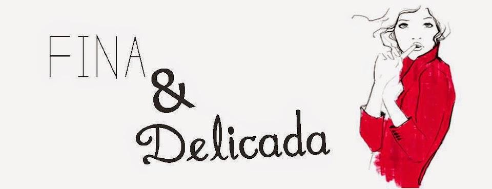 Fina&Delicada