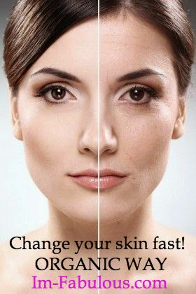 Change Your Skin Fast!