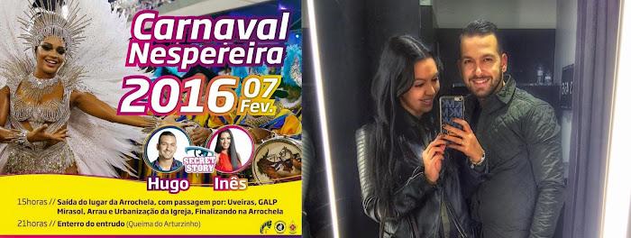 Inês Silva e Hugo Miranda vão ser os Reis do Carnaval Nespereira 2016