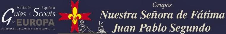Grupos Scout Nuestra Señora de Fátima y Juan Pablo II