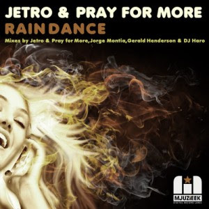 Jetro & Pray For More feat. Big John Whitfield   Rain Dance (Original Mix) + 3