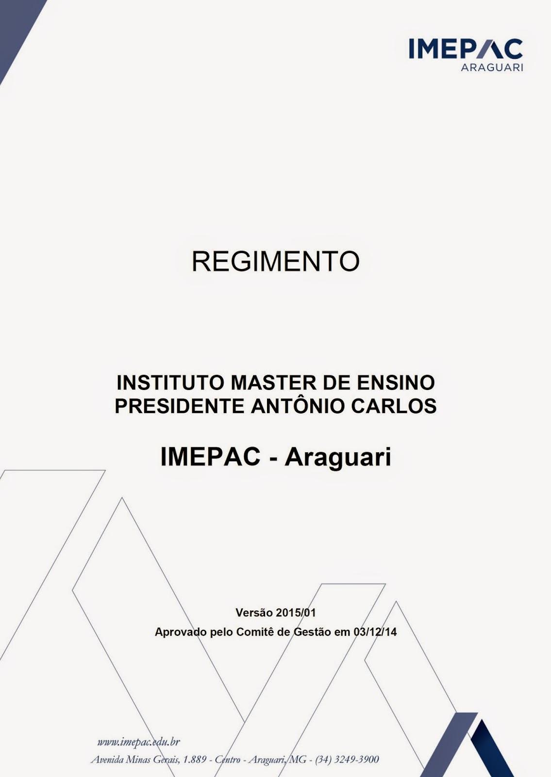 Regimento da IMEPAC Araguari