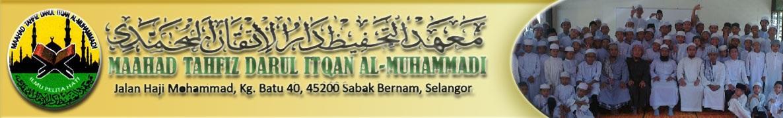 Maahad Tahfiz Darul Itqan al-Muhammadi (MTDIM)