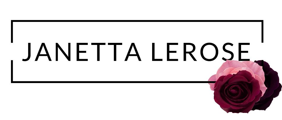 Janetta LeRose | A Lifestyle Blog