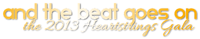 And The Beat Goes On, the 2013 MAM Heartstrings Gala!