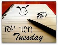 http://1.bp.blogspot.com/-rInnDl5s5uA/TncXY8M0RoI/AAAAAAAAANc/ptl1zRxCqhY/s200/TopTenTuesday.jpg