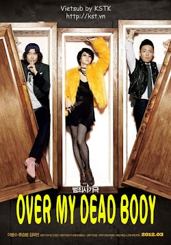 Xác Chết Trở Lại - Over My Dead Body 2012 (2012) Poster