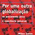 Milton Santos - Por uma Outra Globalização (2000)