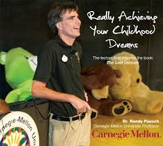 Book cover of Randy Pausch's Really Achieving Your Childhood Dreams