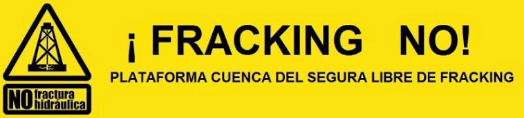 La Cuenca del Segura libre de Fracking