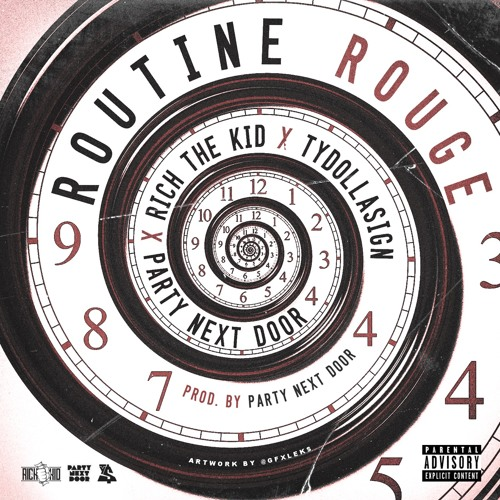 Rich The Kid Ft. PARTYNEXTDOOR & Ty Dolla Sign – Routine Rouge (Lyrics)