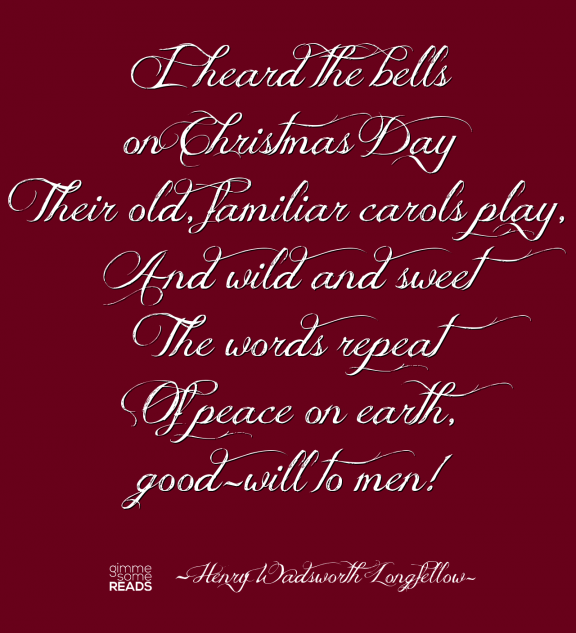 Christmas bells by henry wadsworth longfellow this poem is probably