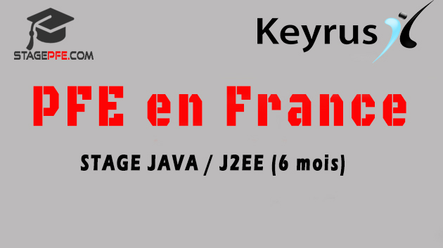 pfe en france  stage developpement java  j2ee  6 mois