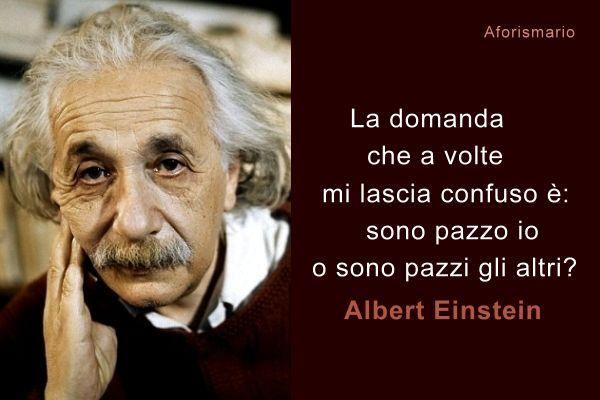 Frasi di Albert Einstein Aforismi Meglio it - albert einstein frasi celebri