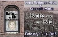 Anne Rothman-Hicks & Ken Hicks KATE & THE KID Spotlight & Giveaway