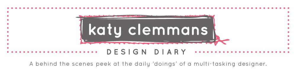 Katy Clemmans Design Diary