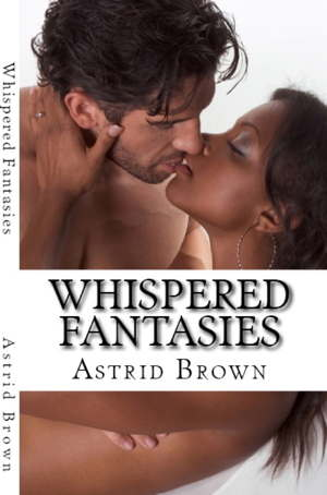 WHISPERED FANTASIES