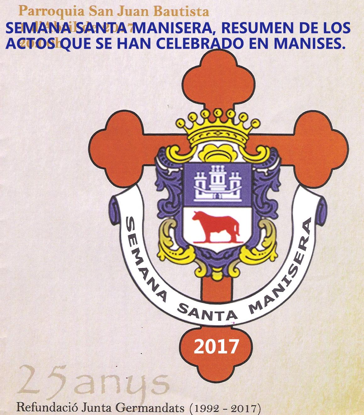09.04.17 SEMANA SANTA DE 2017, ACTOS CELEBRADOS EN LA CIUDAD DE MANISES