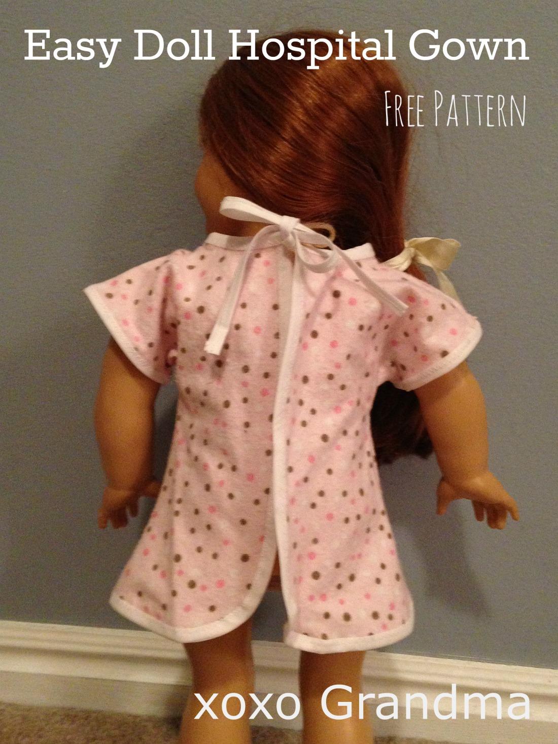 xoxo Grandma: Easy Doll Hospital Gown - a FREE Pattern