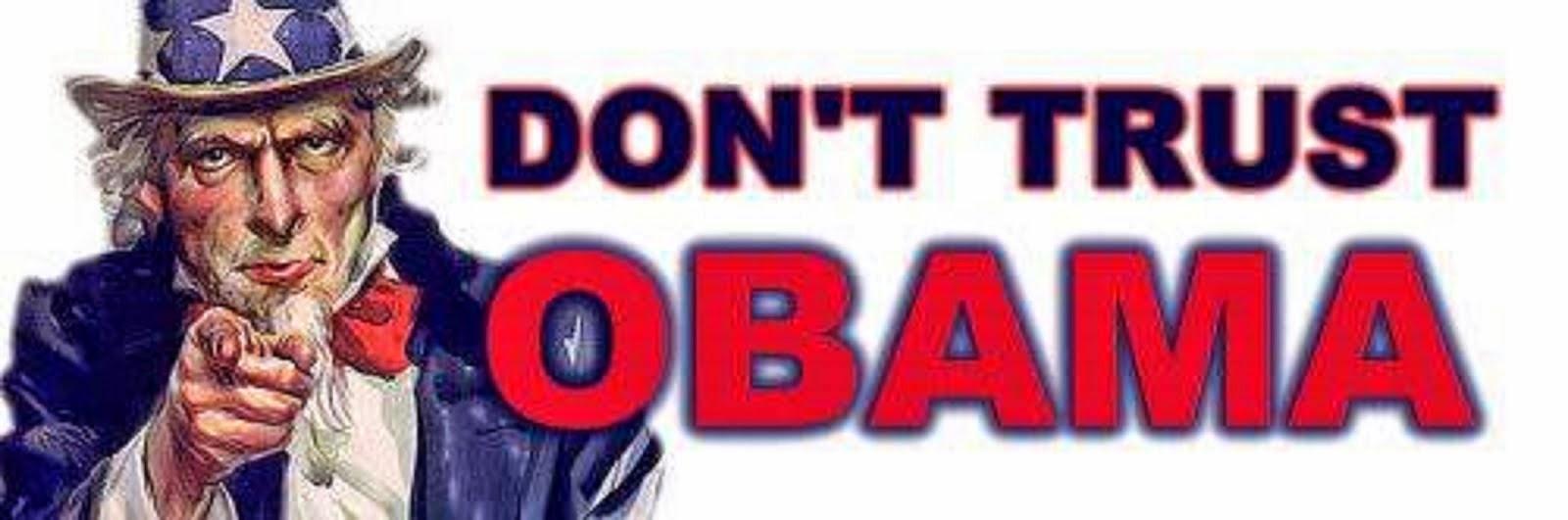 DON'T TRUST OBAMA