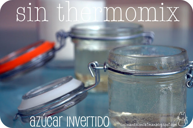Azúcar invertido SIN THERMOMIX