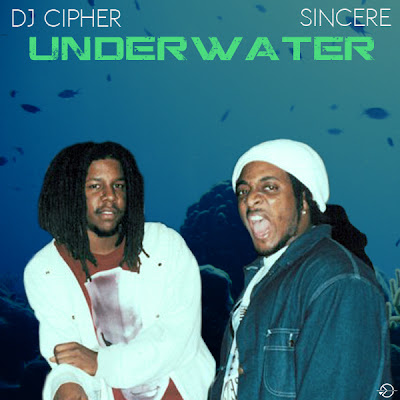 DJ Cipher and Sincere - Underwater Mix