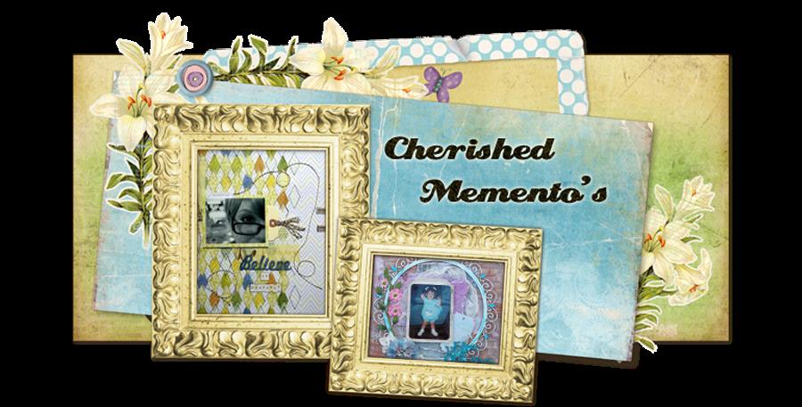 Cherished Memento's