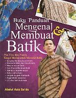 toko buku rahma: buku panduan mengenal dan membantu batik, pengarang abdul aziz sa'du, penerbit harmono