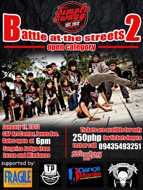 Battle At The Streets 2: January 17, 2013 - 6pm CAP Art Center Jones Avenue. Tickets sold @250php call 09435493251