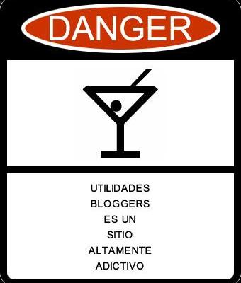 Peligro este Blog es altamente adictivo