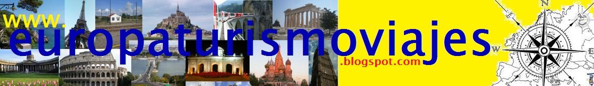 Viajes por Europa y consejos para hacer turismo