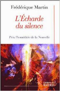 L'Écharde du silence – Frédérique Martin