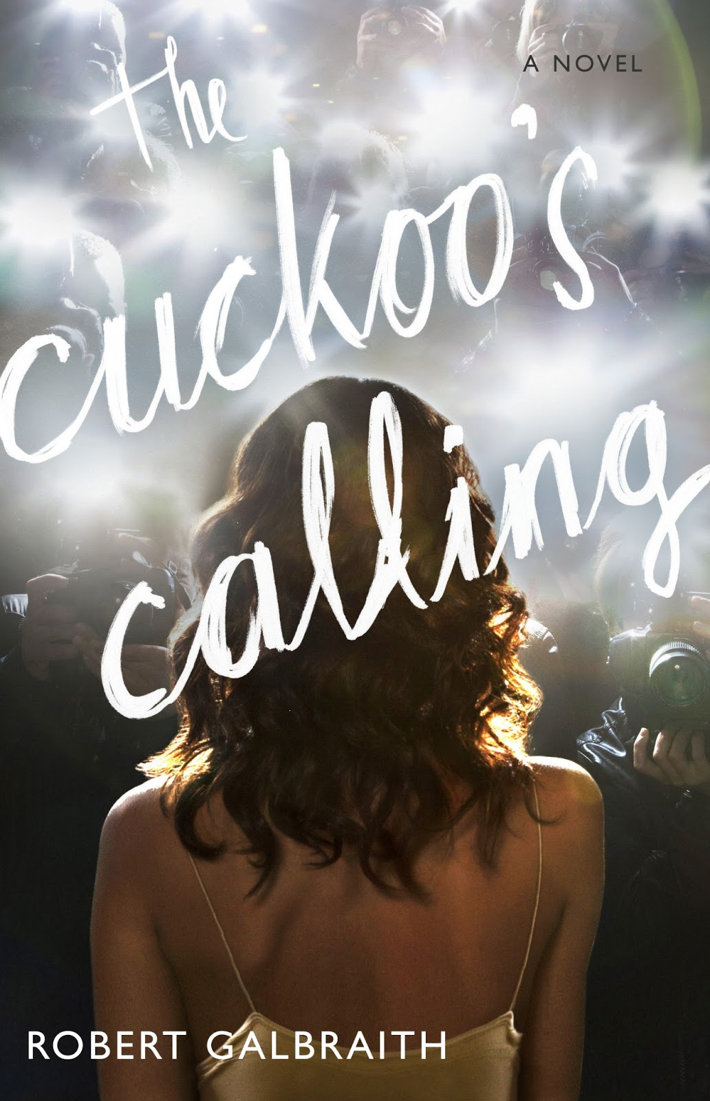The Cuckoo's Calling by Robert Galbraith