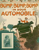 Sheet music, 'Bump, Bump, Bump in your Automobile,' words by Lew Brown, music by Albert Von Tilzer, Smithsonian Collections