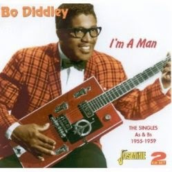 Bo Diddley.I'm a Man