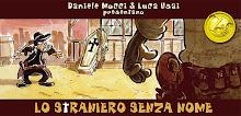 Lo Straniero Senza Nome [fumetti/strip]