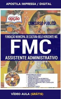 Apostila Fundação Municipal de Cultura de BH - FMCBH 2017 - Assistente Administrativo