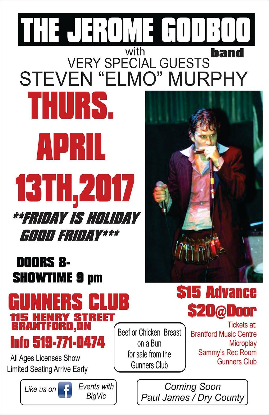 Jerome Godboo Band w Steven Elmo Murphy @ Brantford Gunners Club